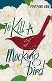 To Kill a Mockingbird (Vintage Classics)