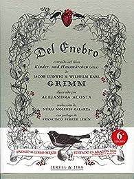 Del enebro  par Wilhelm & Jacob Grimm