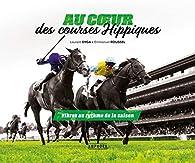 Au coeur des courses - Saison hippique 2018-2019 par Laurent Dyga