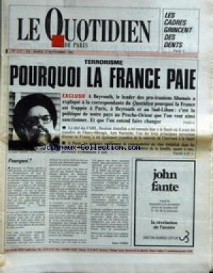 QUOTIDIEN DE PARIS (LE) [No 2127] du 23/09/1986 - LES CADRES GRINCENT DES DENTS - POURQUOI LA FRANCE PAIE - TERRORISME - IBRAHIM ABDALLAH - ANIS NACCACHE. par Collectif
