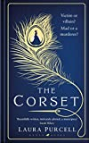 The Corset: The new gothic chiller from the author of The Silent Companions
