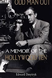 Odd Man Out: A Memoir of the Holllywood Ten by Edward Dmytryk (1996-03-20)