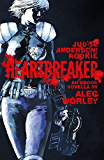Heartbreaker (Judge Anderson: Rookie Book 1)