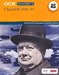 OCR A Level History AS: Churchill, 1920-45 (OCR GCE History A) by Mike Wells (2010-05-18)