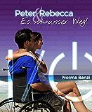 Peter und Rebecca - Es ist unser Weg! (Popstar-Reihe 3)