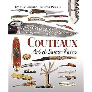 Couteaux - Art et savoir-faire
