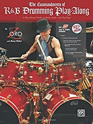 The Commandments of R&B Drumming Play-Along: A Play-Along Guide to Soul, Funk, and Hip-Hop, Book & MP3 CD by Zoro (2009-08-01)