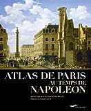 Atlas de Paris au temps de Napoléon...