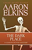 The Dark Place: Volume 2 (The Gideon Oliver Mysteries)