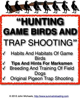 Hunting Game Birds and Trap Shooting | Hints and Tips For Field Marksmen Descargar ebooks Epub