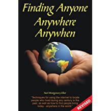 Finding Anyone, Anywhere, Anywhen