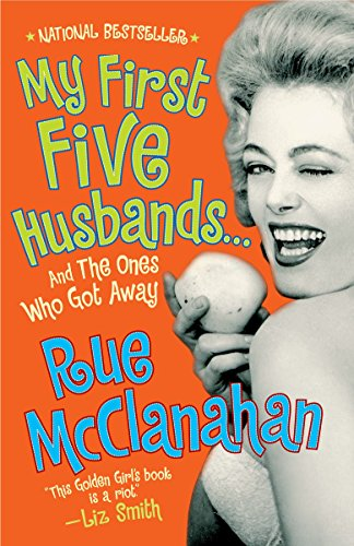 My First Five Husbands... and the Ones Who Got Away por Rue McClanahan