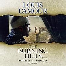 The Burning Hills: A Novel