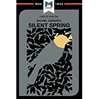 An Analysis of Rachel Carson's Silent Spring (The Macat Library) (English Edition)