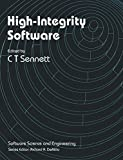 High-Integrity Software: Software Science and Engineering