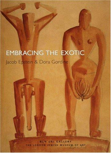Embracing the Exotic: Joseph Epstein and Dora Gordine