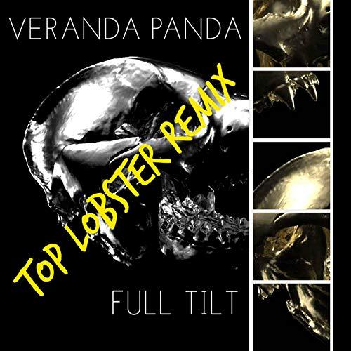 Full Tilt (Top Lobster Remix) - Tilt Top