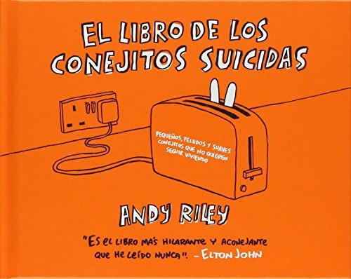 Libro De Los Conejitos Suicidas,E (Kili Kili) por Andy Riley