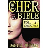 The Cher Bible, Vol. 1: Essentials (English Edition)