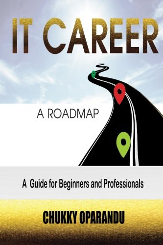 IT Career: A Road Map