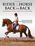 Rider & Horse Back to Back: Establishing a Mobile, Stable Core in the Saddle by Susanne Von Dietze (2011-09-20)