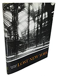 Lost New York by Nathan Silver (1993-03-07)