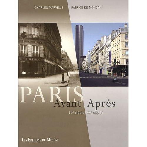 Paris Avant/Après 19e siècle 21e siècle