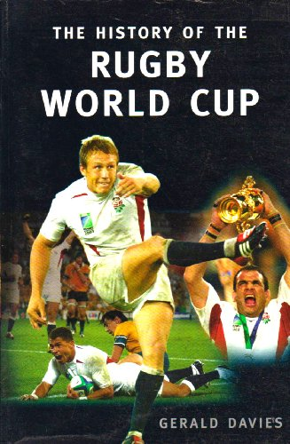 The History of the Rugby World Cup por Gerald Davies