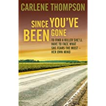Since You've Been Gone by Carlene Thompson (2013-12-05)