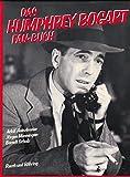 Das Humphrey Bogart Fan- Buch. Sonderausgabe bei Amazon kaufen