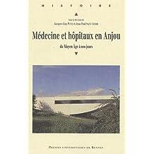bcb223ba0409d9 Médecine et hôpitaux en Anjou   Du Moyen Age à ...