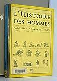 L'histoire des hommes