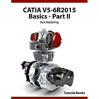 CATIA V5-6R2015 Basics Part II: Part Modeling (English Edition)