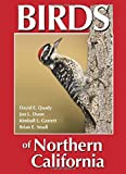 Birds of Northern California by David E. Quady (2015-11-01)