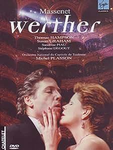 Jules Massenet - Werther, version baryton / Hampson, Graham, Degout, Piau, Plasson [Théâtre du Châtelet]
