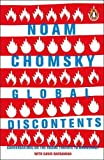 Global Discontents: Conversations on the Rising Threats to Democracy by Noam Chomsky