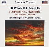 Hanson: Symphony No.2 'Romantic'/ Lux Aeterna/ Mosaics (Naxos: 8559701)