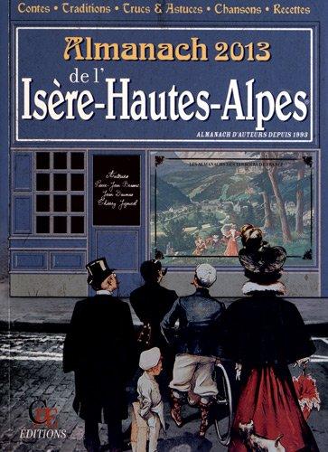 Almanach de l Isere Hautes Alpes 2013