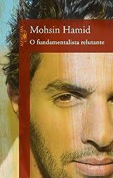 O Fundamentalista Relutante (Em Portuguese do Brasil)