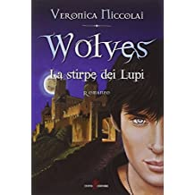 Wolves. La stirpe dei lupi