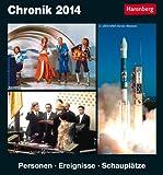 Chronik 2014: Harenberg Tageskalender. Personen - Ereignisse - Schauplätze