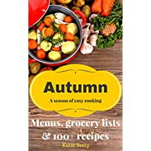 Autumn: A Season Of Easy Cooking