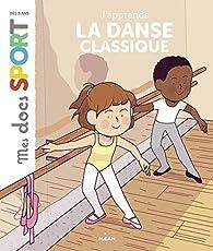 La danse classique par Emmanuelle Ousset