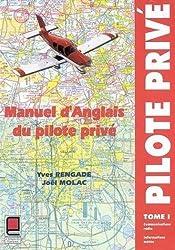 Manuel d'anglais du pilote privé, tome 1 (1 livre + coffret 6 cassettes + 1 carte)