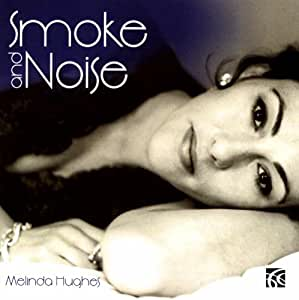 Smoke and Noise, Songs by Mischa Spoliansky and Kiss & Tell