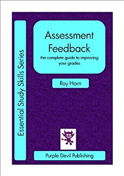 Assessment Feedback (Essential Study Skills Book 2) by [Horn, Roy]