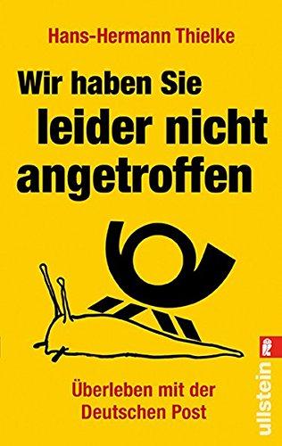 wir-haben-sie-leider-nicht-angetroffen-uberleben-mit-der-deutschen-post