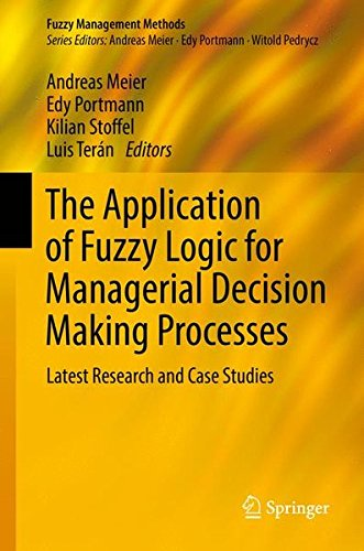the-application-of-fuzzy-logic-for-managerial-decision-making-processes-latest-research-and-case-stu