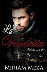 La Vendetta - Blackwood #1 (Italian Edition)