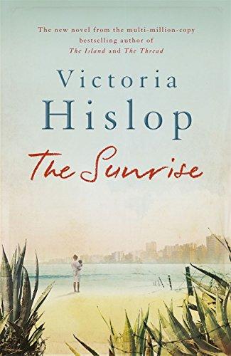 The Sunrise por Victoria Hislop